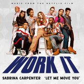"Let Me Move You (From the Netflix film ""Work It"") - Single"
