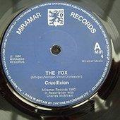 CRUCIFIXION  - The Fox [Single] (1980)