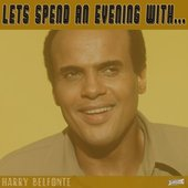 Let's Spend an Evening with Harry Belafonte