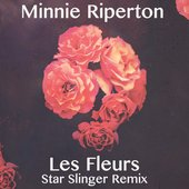 Les Fleurs (Star Slinger Remix) - Single