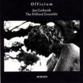 Jan Garbarek & The Hilliard Ensemble  -  Officium