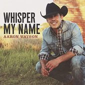 Whisper My Name - Single