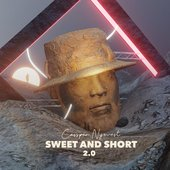 Sweet And Short 2.0