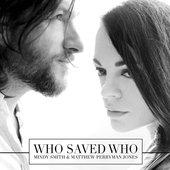 Who Saved Who