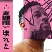 Anime, Trauma and Divorce