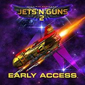 Jets 'N' Guns 2 Early Access (Original Game Soundtrack)