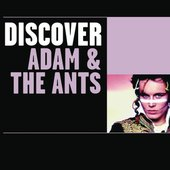 Discover Adam & The Ants