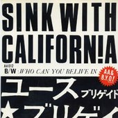 "Youth Brigade - Sink With California (Japanese only 7"")"