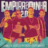 Empurradinha 2.0 (feat. Felipe Original) - Single