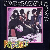 Motorcycle Boy - Popsicle CD Cover
