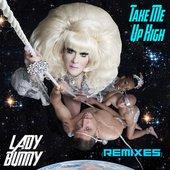 Take Me Up High (Remixes)