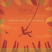 Heroes and Heathens
