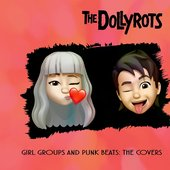 Girl Groups & Punk Beats: The Covers