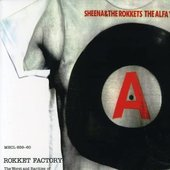 ROKKET FACTORY - The Worst and Rarities of Sheena & The Rokkets in Alfa Years