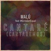 Cantaré (Cantaremos) (feat. #GirlsGetEqual)