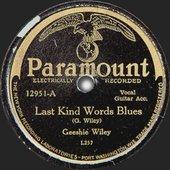 Last Kind Words Blues / Skinny Leg Blues