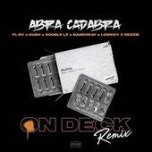 On Deck (Remix) [feat. Rv, Kush, Double Lz, Bandokay, Lowkey OFB & Dezzie]