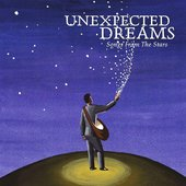 Unexpected Dreams - Songs From The Stars