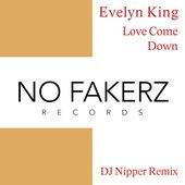 Love Come Down (DJ NiPPER Remix)