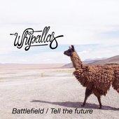 Battlefield / Tell The Future