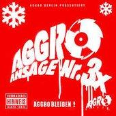 Aggro Ansage Nr. 3 X