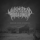 Dead End Utopia - Single