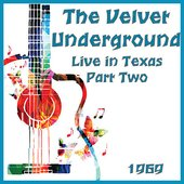 Live in Texas 1969 Part Two (Live)