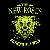 Nothing but Wild [Explicit]