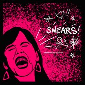 Swears!