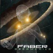 Faber - Dreamchild