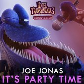 "It's Party Time (From the ""Hotel Transylvania 3"" Original Motion Picture Soundtrack) - Single"