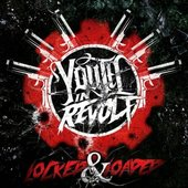 Youth In Revolt – Locked & Loaded [Single] (2013)