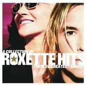 A Collection of Roxette Hits! Their 20 Greatest Songs!