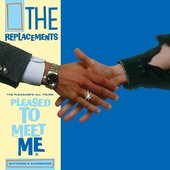 The Pleasure's All Yours: Pleased To Meet Me Outtakes & Alternates