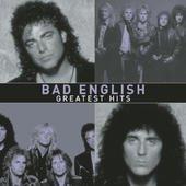 Bad English: Greatest Hits