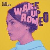Wake Up Romeo