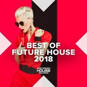 Best of Future House 2018
