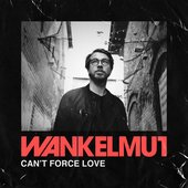Can't Force Love - Single