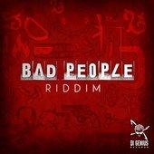 Bad People Riddim