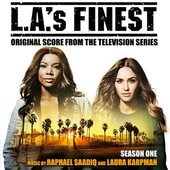 L.A.'s Finest: Season One (Original Score from the Television Series)