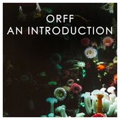 Orff: An Introduction