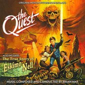 The Quest / The True Story of Eskimo Nell (Original Soundtrack Recordings)