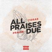All Praises Due