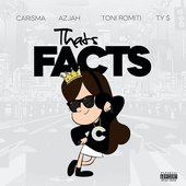 That's Facts (feat. Azjah, Toni Romiti & Ty Dolla $ign)