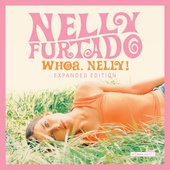 Whoa, Nelly! (Expanded Edition) [Explicit]