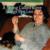 A Thing Called Love - Songs for Leo
