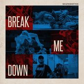 Break Me Down - Single