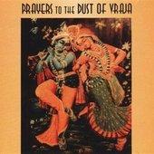Prayers to the dust of Vraja