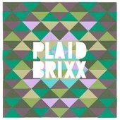 Plaid Brixx EP