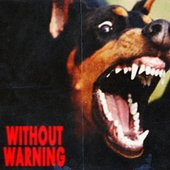 Without Warning [Explicit]